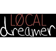 Local Dreamer Photographic Print