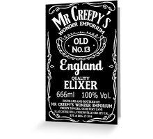 Mr Creepy's Quality Elixir Greeting Card