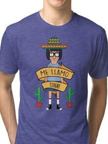ME LLAMO TINA! Tri-blend T-Shirt