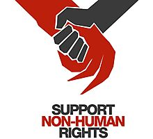 SUPPORT NON-HUMAN RIGHTS Photographic Print