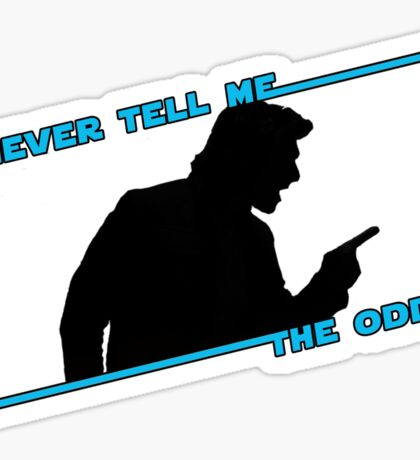 Never Tell Me The Odds (blue)!!! Sticker