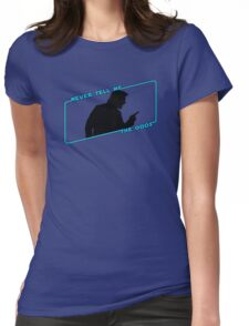 Never Tell Me The Odds (blue)!!! Womens Fitted T-Shirt