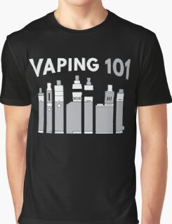 Vaping 101 Graphic T-Shirt