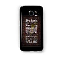 Lebowski Samsung Galaxy Case/Skin