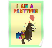 A platypus who loves to party Poster