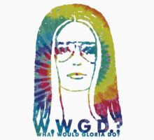 WHAT WOULD GLORIA DO? (Tie Dye Edition) Kids Tee