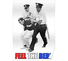 Feel the BERN Bernie Sanders Arrested Poster