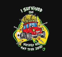 I SURVIVED the VARIETY VIC 4WD TREK 2016! Unisex T-Shirt