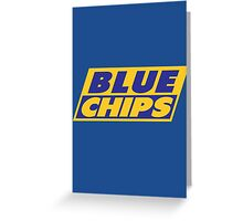 BLUE CHIPS Greeting Card