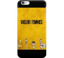 Violent Femmes - We Can Be Anything iPhone Case/Skin