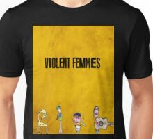 Violent Femmes - We Can Be Anything Unisex T-Shirt