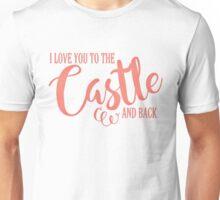 To The Castle & Back Unisex T-Shirt