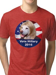 Hillary for everything 2016 Tri-blend T-Shirt