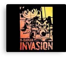 B-Daman Invasion Canvas Print