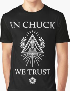 In Chuck, We Trust Graphic T-Shirt