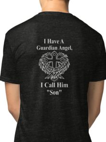 Guardian angel son  Tri-blend T-Shirt