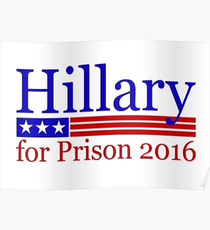 Hillary for Prison 2016 Poster
