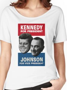 1960 - Kennedy/Johnson Campaign Poster Replica Women's Relaxed Fit T-Shirt
