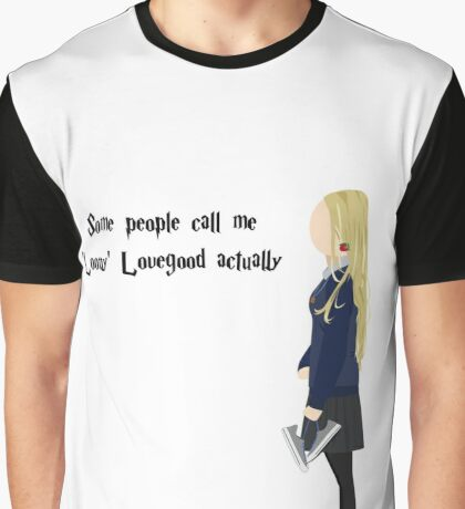 Luna Lovegood - Some People Call Me Loony Lovegood Actually Graphic T-Shirt
