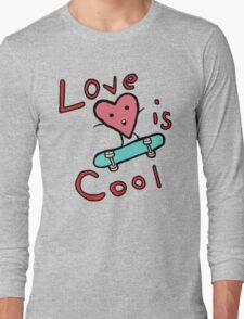 Love is COol Long Sleeve T-Shirt