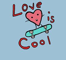 Love is COol Unisex T-Shirt