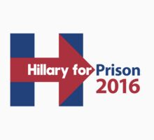 Hillary for Prison 2016 One Piece - Long Sleeve