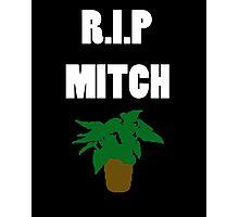 RIP Mitch Ambrose Photographic Print