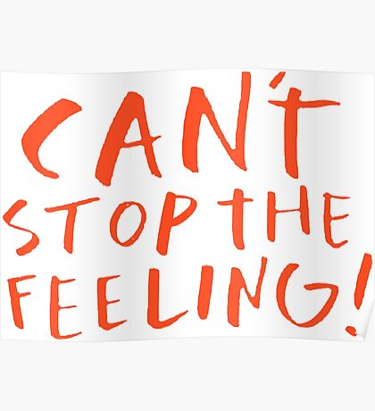 Can't stop the feeling Poster
