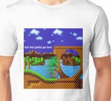 dat boi gotta go fast Unisex T-Shirt