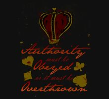 Alice Madness Returns: Authority Must Be Obeyed Unisex T-Shirt