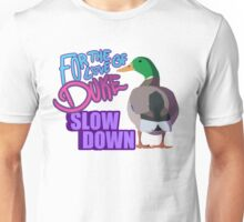 Slow Down for Duke Unisex T-Shirt