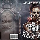 The Bone Whisperer Premade Cover by Adara Rosalie