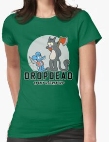 Dropdead : Itchy And Scratchy Womens Fitted T-Shirt