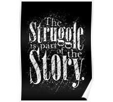 The Struggle Poster