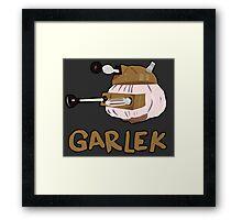 """Garlek""  Framed Print"