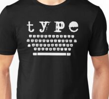 Type white Unisex T-Shirt