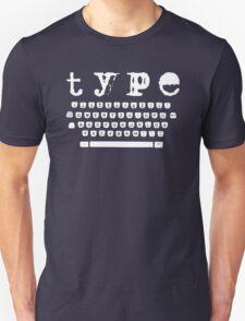 Type white Unisex T-Shirt
