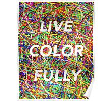 live color fully Poster