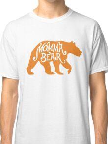 momma bear Classic T-Shirt