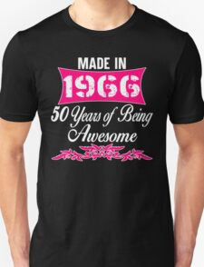 50 years of being Awesome-50th birthday Unisex T-Shirt