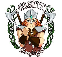 Fight Like a Fat Girl by Timtimsia