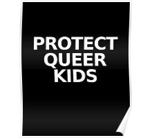 PROTECT QUEER KIDS Poster