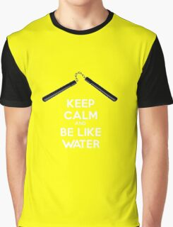 Keep Calm and Be Like Water Graphic T-Shirt