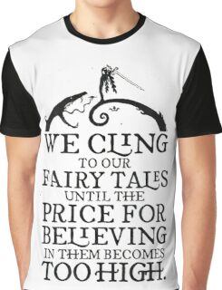 The Price of Fairy Tales Graphic T-Shirt