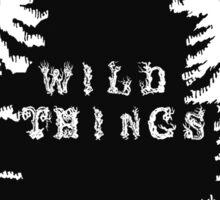 Top Seller - Wild Things Sticker