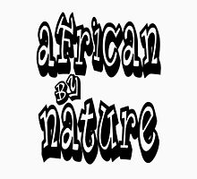 AFRICAN BY NATURE Unisex T-Shirt