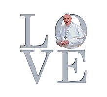 Love with Pope Francis Photographic Print