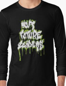 Our Future Leaders Graffiti Green Long Sleeve T-Shirt