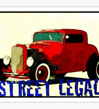 HOT ROD - STREET LEGAL Sticker