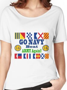 Go Navy Beat Army Again Women's Relaxed Fit T-Shirt